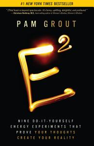 E Squared by Pam Grout on Shop Where I Live